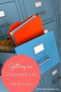 Organized Life – File Folders in the Filing Cabinet