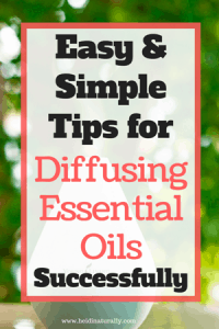 How to diffuse essential oils successfully