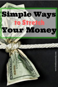 Simple Ways to Stretch Your Money
