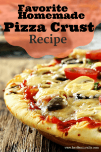 Favorite Pizza Crust Recipe Our Family Loves