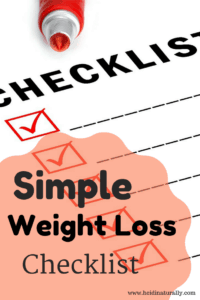 Simple & Easy Weight Loss Checklist for Frustrated Dieters