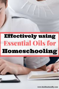 How to Use Essential Oils for Homeschooling Success