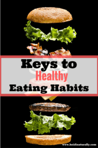 Keys to Healthy Eating Habits