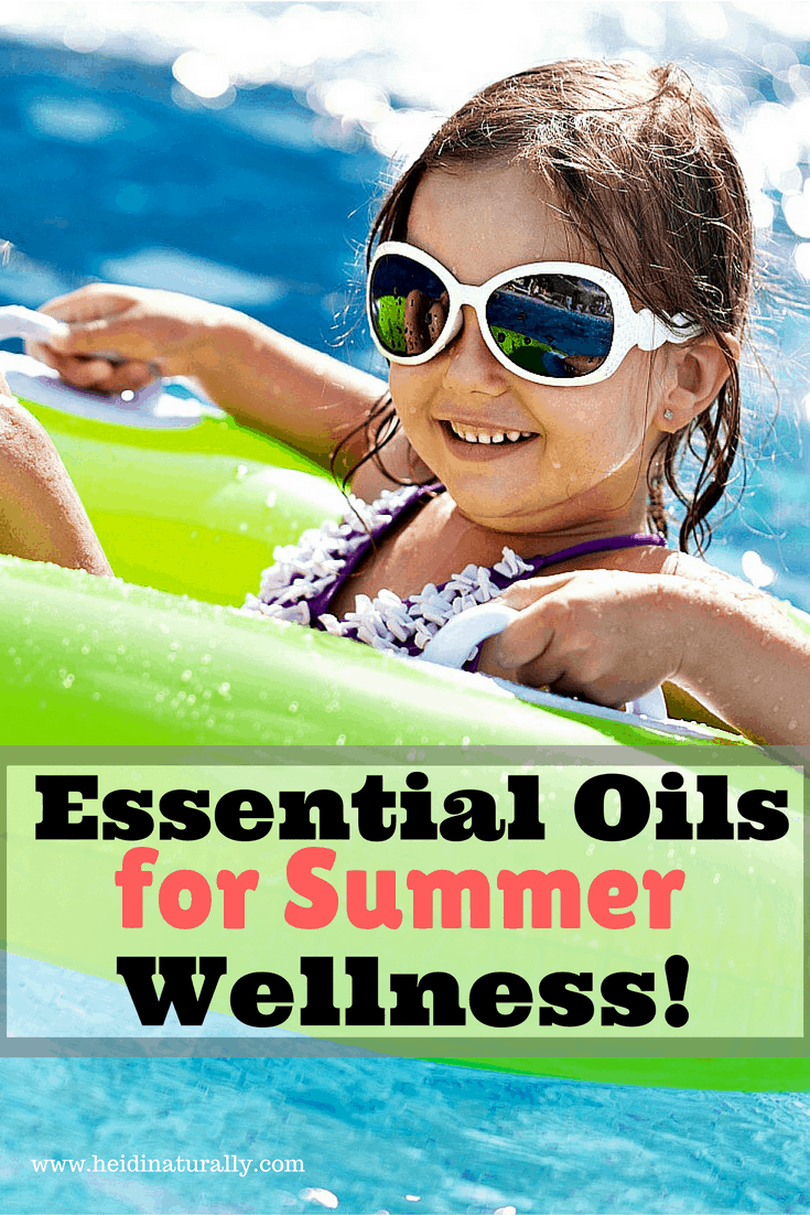 Find out how to use essential oils for summer wellness. Learn what oils are best to use & how to use them. Get recipes & ideas for success.