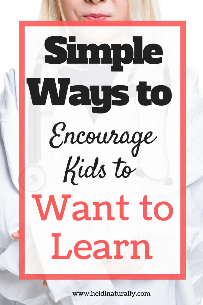 encourage learning