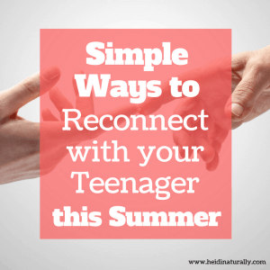 reconnect with your teenager