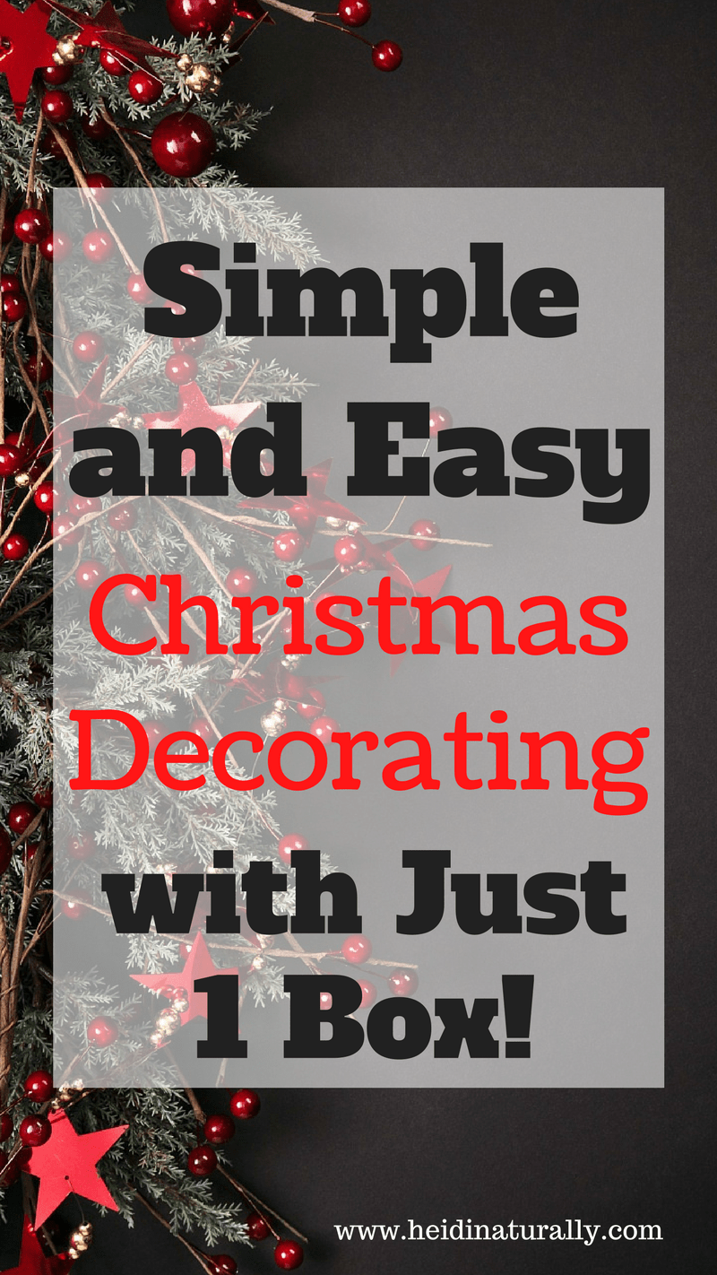 Find out how to decorate your home for Christmas with 1 box of decorations and make it look like you spent hours working.