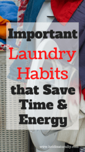 Use these simple laundry habits and tips and make laundry less stressful. Find out what easy changes your family can make to save time and energy.