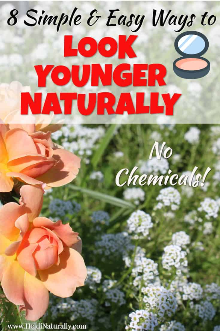 Get the best tips and tricks to look younger naturally. Find out the simple and easy steps you can take to look younger than your age. #lookyounger #naturally #chemicalfree