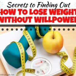 Best plan to lose weight without willpower