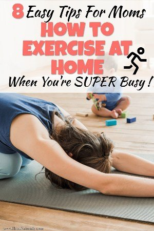 Find out the best ways to find time to exercise at home when you're a busy mom. Learn how to motivate yourself and get the best tools for success. #exerciseathome #busymom #exercisetips #busy